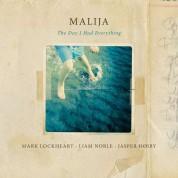 Malija: The Day I Had Everything - Plak