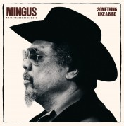 Charles Mingus: Something Like a Bird - CD
