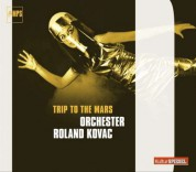 Roland Kovac: Trip To The Mars - CD