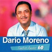 Dario Moreno: Tendres Annees 60 - CD