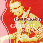 Jaco Pastorius: Guitar & Bass - CD