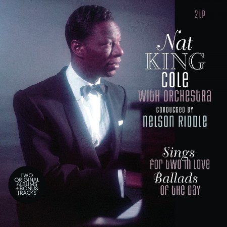 Nat King Cole: Sings for Two in Love / Ballads of the Day - Plak