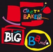 Chet Baker: Big Band + 10 Bonus Tracks - CD