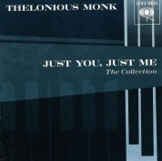 Thelonious Monk: Just You, Just Me - CD