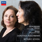 Dorothea Röschmann, Mitsuko Uchida: Schumann: Liederkreis, Frauenliebe und Leben & Berg: Sieben frühe Lieder - CD