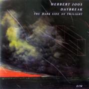 Herbert Joos: Daybreak - The Dark Side Of Twilight - CD
