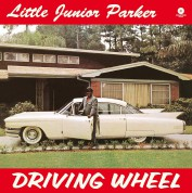 Little Junior Parker: Driving Wheel + 4 Bonus Tracks! - Plak
