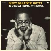Dizzy Gillespie: The Greatest Trumpet of Them All - Plak