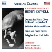 Cowell: Quartet / Violin Suite / Songs / Piano Pieces / Polyphonica / Irish Suite - CD