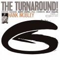 Hank Mobley: The Turnaround - Plak