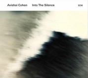 Avishai Cohen: Into The Silence - CD