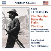 Angel Gil-Ordonez: Thomson, V.: Plow That Broke the Plains (The) / the River - CD