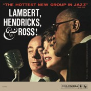 Lambert, Hendricks & Ross: The Hottest New Group In Jazz - Plak