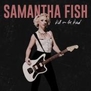 Samantha Fish: Kill Or Be Kind - Plak