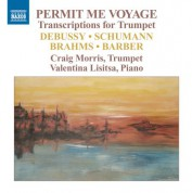 Craig Morris: Permit Me Voyage - Transcriptions for Trumpet - CD