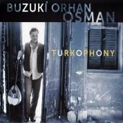 Buzuki Orhan Osman: Türkophony - CD
