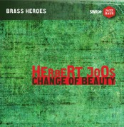 Herbert Joos: Change Of Beauty - CD