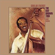 The Ray Brown Trio: Soular Energy (45rpm, 200g-edition) - Plak