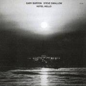 Gary Burton, Steve Swallow: Hotel Hello - CD