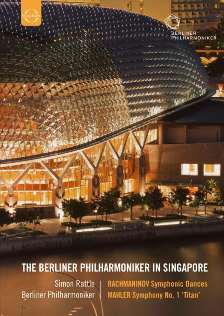 Berliner Philharmoniker, Sir Simon Rattle: Berlin Philharmonic in Singapore - Rachmaninov: Symphonic Dances / Mahler: Symphony No. 1 - DVD