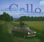 Çeşitli Sanatçılar: Most Relaxing Cello Album - CD