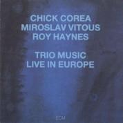 Chick Corea, Miroslav Vitouš, Roy Haynes: Trio Music, Live in Europe - CD