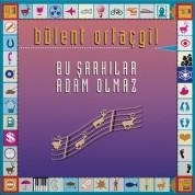 Bülent Ortaçgil: Bu Şarkılar Adam Olmaz - CD