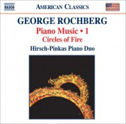 Hirsch-Pinkas Piano Duo: Rochberg, G.: Piano Music, Vol. 1 - Circles of Fire - CD