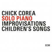 Chick Corea: Solo Piano - Improvisations / Children's Songs - CD