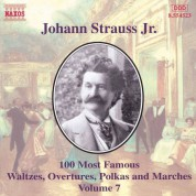 Strauss II: 100 Most Famous Works, Vol.  7 - CD