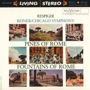 Chicago Symphony Orchestra, Fritz Reiner: Respighi: Pines Of Rome & Fountains Of Rome (200g - 45 RPM) - Plak