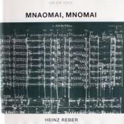 Heinz Reber: Mnaomai, mnomai - CD