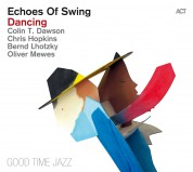 Echoes Of Swing: Dancing - CD