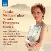 Takako Nishizaki Plays Suzuki Evergreens, Vol. 6 - CD