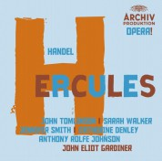 Catherine Denley, John Eliot Gardiner, Rolfe Johnson, Jennifer Smith, The English Baroque Soloists, The Monteverdi Choir, John Tomlinson, Sarah Walker: Handel: Hercules - CD