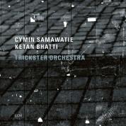 Cymin Samawatie, Ketan Bhatti, Trickster Orchestra: Trickster Orchestra - CD
