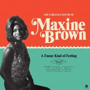 Maxine Brown: A Funny Kind Of Feeling -  The 1960-1962 Sides. - Plak