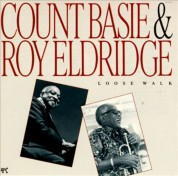 Count Basie, Roy Eldridge: Loose Walk - CD