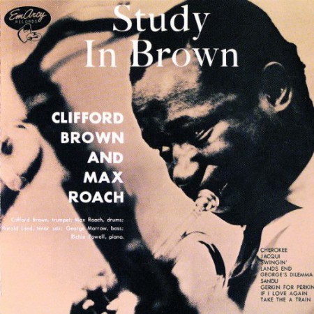 Clifford Brown, Max Roach: Study in Brown - CD