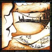 Efkan Şeşen: Renkler ve Islıklar 1 - CD