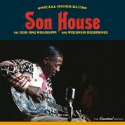 Son House: The 1930-42 Mississippi and Wisconsin Recordings - CD