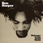Ben Harper: Welcome to the Cruel World - Plak