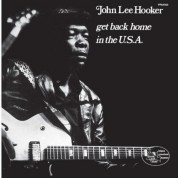 John Lee Hooker: Get Back Home In The USA - Plak