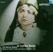Çeşitli Sanatçılar: Di Eybike Mame: The Eternal Mother - CD
