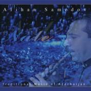 Alihan Samedov: Nale - CD