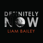 Liam Bailey: Definitely Now - CD