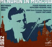 Yehudi Menuhin, Hephzibah Menuhin, USSR State Symphony Orchestra, Yevgeni Svetlanov: Menuhin in Moscow (Beethoven, Brahms, Bach) - CD