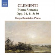 Tanya Bannister: Clementi: Piano Sonatas, Op. 50: No. 1, Op. 34: No. 2 and Op. 41 - CD