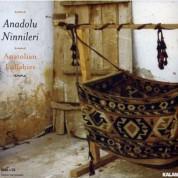 Çeşitli Sanatçılar: Anadolu Ninnileri - CD