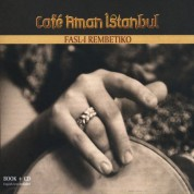 Cafe Aman İstanbul: Fasl-ı Rembetiko - CD